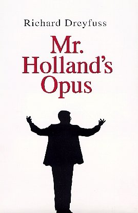 mr hollands opus Mr holland's opus directed by stephen herek written by patrick sheane  duncan music by michael kamen cinematography by oliver wood studio(s).