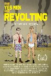 Yes Men Are Revolting